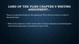 Lord of the Flies Chapter 9 Writing Assignment…