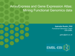 ArrayExpress and Gene Expression Atlas: Mining Functional