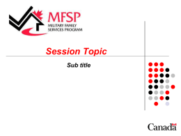 Session Topic - FamilyForce.ca