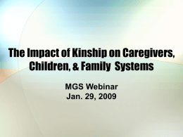 The Impact of Kinship on Caregivers, Children, & Family