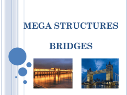 MEGA STRUCTURES BRIDGES