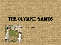 The Olympic Games - Lord Deramore's Primary School