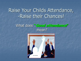 Raise Your Childs Attendance,