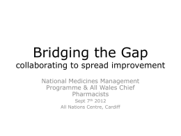 Bridging the Gap collaborating to spread improvement