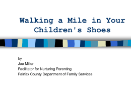 Walking a Mile in Your Children's Shoes