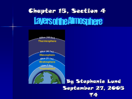 Chapter 15, Section 4 Layers of the Atmosphere