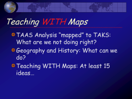 Teaching WITH Maps - Texas A&M College of Geosciences