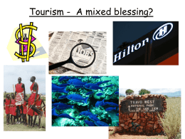 Tourism - A mixed blessing?