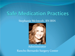 Safe Medication Practices - California Ambulatory Surgery