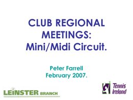 CLUB REGIONAL MEETINGS: Mini/Midi Circuit. Peter Farrell