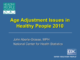 Age-adjustment in HP2010