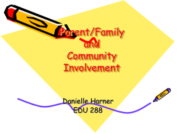 Parent/Family and Community Involvement