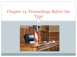 Chapter 13: Criminal Justice Process