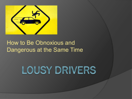 Lousy Drivers - Nueces County, Texas