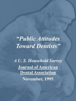 Public Attitudes Toward Dentists""