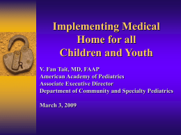 2007 Medical Home Updates
