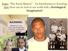 "Topic: ""The Social Matters"" - An Introduction to Sociology"