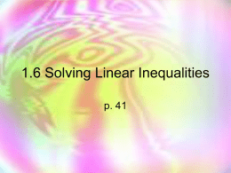 1.6 Solving Linear Inequalities