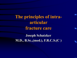 The principles of intra-articular fracture care