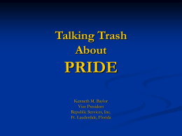 Talking Trash About PRIDE