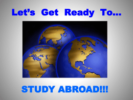 Ready, set, go…abroad!! - University of Wisconsin