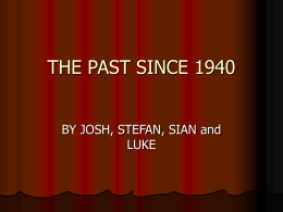 THE PAST SINCE 1940