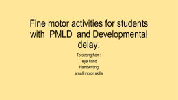 Fine motor activities for students with PMLD and