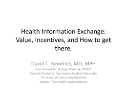 Health Information Technology 101: Incentives, Value, and