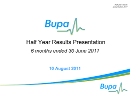 BUPA Preliminary Results Presentation
