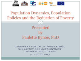 Population Dynamics, Population Policies and the Reduction