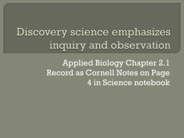 Discovery science emphasizes inquiry and observation