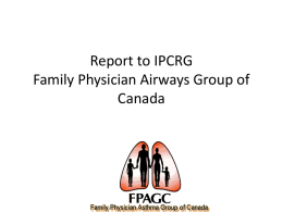 Report to IPCRG Family Physician Airways Group of Canada