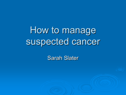 How to manage suspected cancer