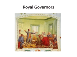 Royal Governors - Ms. Gatlin's Georgia Studies Class