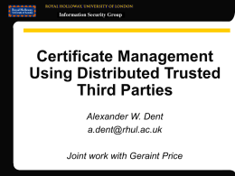 Certificate Management Using Distributed Trusted Third Parties