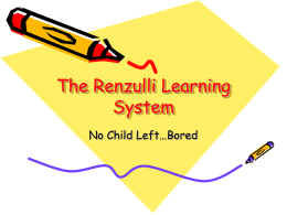 The Renzulli Learning System - Williamsport Area School