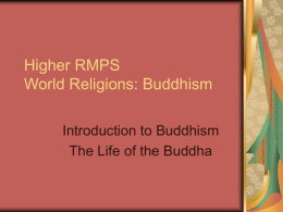 Higher RMPS World Religions: Buddhism