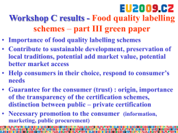 Workshop C results - Food quality certification schemes