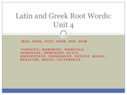 Latin and Greek Root Words: Unit 4