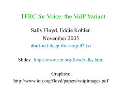 TFRC for Voice: VoIP Variant and Faster Restart.