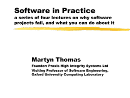 Software in Practice a series of four lectures on why