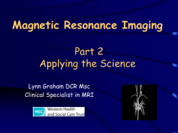 Clinical Magnetic Resonance Imaging An Introduction (Part II)