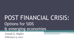 POST FINANCIAL CRISIS: Options for SIDS & emerging economies