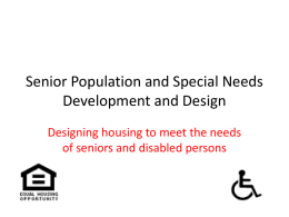 Senior Population and Special Needs Development and Design