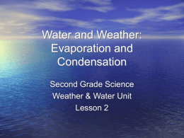 Water and Weather: Evaporation and Condensation