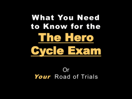 The Hero Cycle: The Hero Cycle Exam