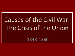 The Crisis of the Union - District Five Schools of