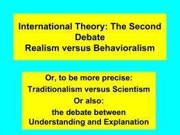 International Theory: The Second Debate Realism versus