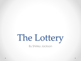 The Lottery - West Johnston High School