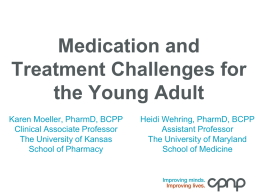 A-1 - Medication and Treatment Challenges for Young Adults